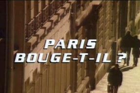 Paris bouge t'il ?