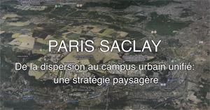 Paris Saclay, nouveaux paysages